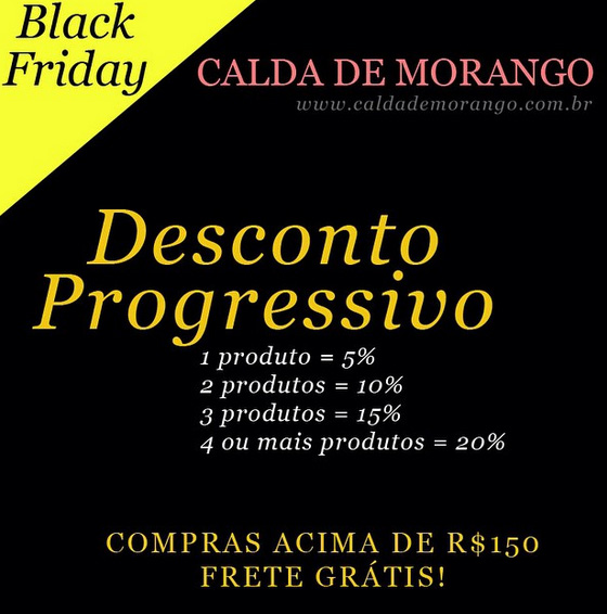Black Friday na Calda de Morango