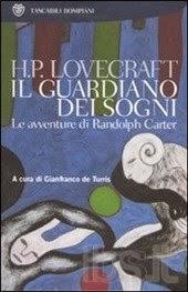 H. P. Lovecraft: Il guardiano dei sogni