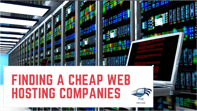 Finding A Cheap Web Hosting Companies