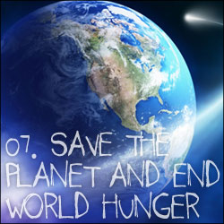 10 Reasons to Become Vegetarian: 07. Save The Planet And End World Hunger
