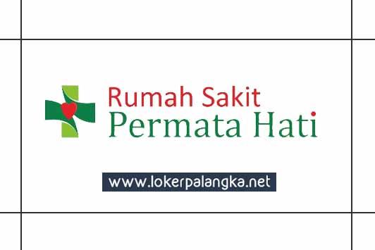 Lowongan Kerja Rumah Sakit Permata Hati Lowongan Kerja Kalimantan Tengah