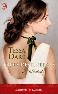 http://lachroniquedespassions.blogspot.fr/2014/01/trois-destinees-tome-3-lidealiste-tessa.html
