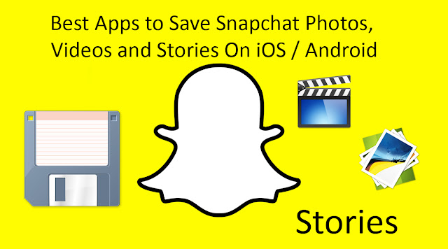 Best Apps to Save Snapchat Photos, Videos and Stories On iOS or Android