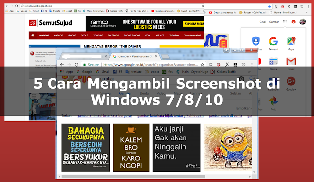 5 cara mengambil screenshot di Windows 7/8/10