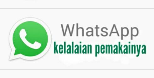 kesalahan orang Indonesia menggunakan aplikasi whatsapp