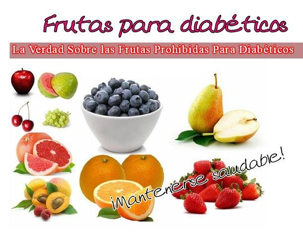 Frutas prohibidas para diabeticos cura la diabetes tipo 2 - Alimentos diabetes permitidos ...