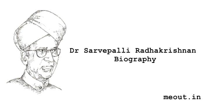 Dr Sarvepalli Radhakrishnan biography: