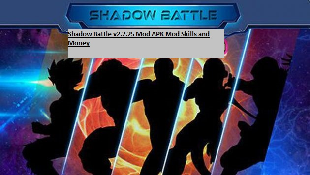 Shadow Battle v2.2.25 Mod APK Mod Skills and Money