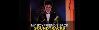 my boyfriends back soundtracks-erkek arkadasim geri dondu muzikleri-erkek arkadasim geri geldi muzikleri