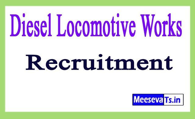 Diesel Locomotive Works DLW Recruitment