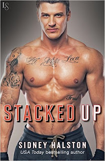 Stacked Up: Worth the Fight Series by Sidney Halston