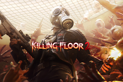 How to Free Download and Install Game Killing Floor 2 for Computer PC or Laptop