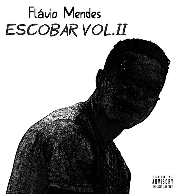 Flávio Mendes – Escobar Vol. II (Rap) [Download]
