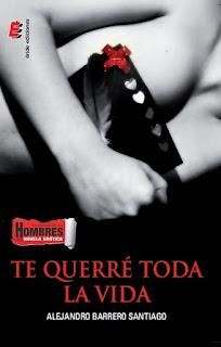 Reseña | Te querré toda la vida by Alejandro Barrero Santiago