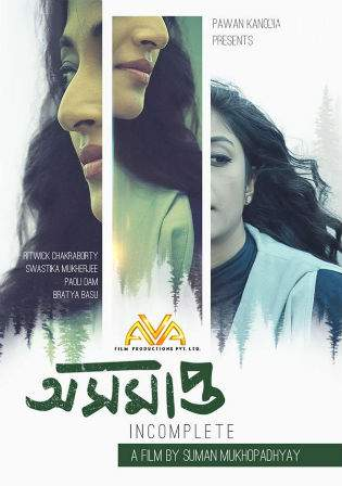 Asamapta 2017 WEBRip 720p Bengali Movie 700Mb Watch Online Full Movie Download bolly4u