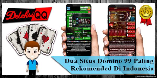 2 Situs Domino 99 Paling Rekomended Di Indonesia