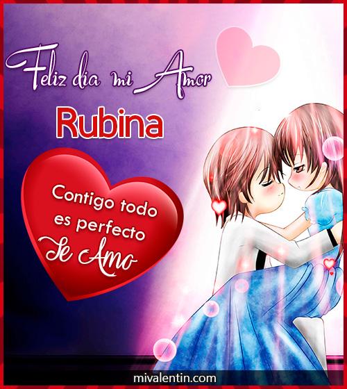 Feliz San Valentín Rubina