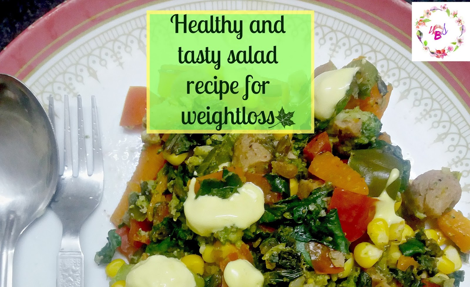 Healthy And Tasty Salad Recipe For Weight Loss