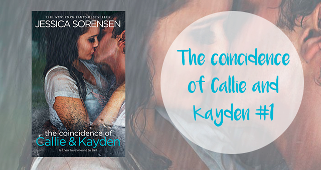 The coincidence of Callie and Kayden 1