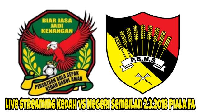 Live Streaming Kedah vs Negeri Sembilan 2.3.2018 Piala FA