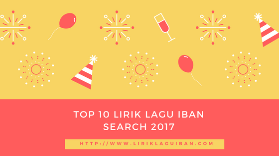 Top 10 Lirik Lagu Iban Search