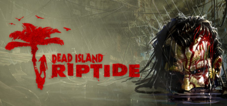 Dead Island Riptide RIP PC GAME