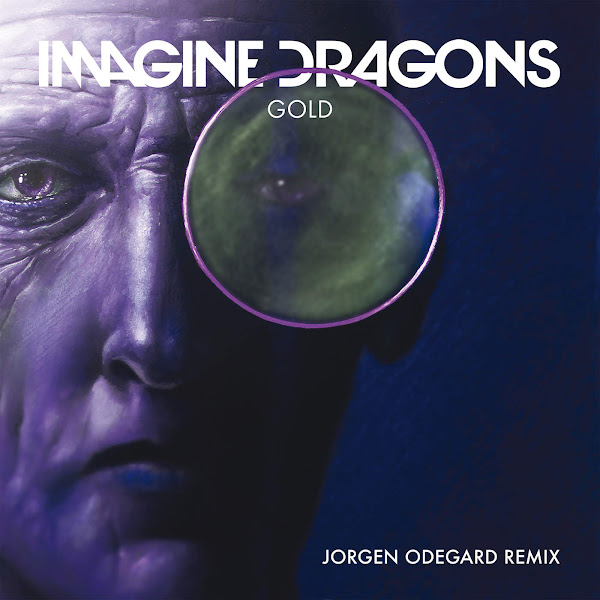 Imagine Dragons - Gold (Jorgen Odegard Remix) - Single Cover
