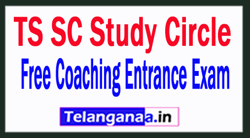 TS SC Study Circle Free Coaching Entrance Exam 2018