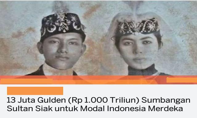 Sumbangan Sultan Syarif Kasim II Untuk Indonesia Ternyata Bukan 1.000 Triliun