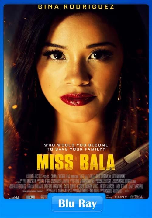 Miss Bala 2019 720p BRRip x264 | 480p 300MB | 100MB HEVC