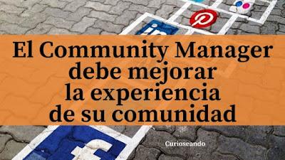 community-manager-mejorar-experiencia-comunidad