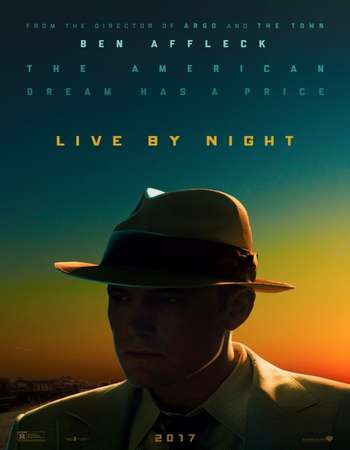 Poster Of Live by Night 2016 English 700MB HDCAM x264 Free Download Watch Online downloadhub.in