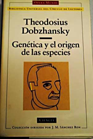 """""""Genética y el origen de las especies"""" - T. Dobzhansky."""