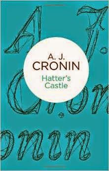 A.J. Cronin - Hatter's Castle