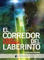 El Corredor Del Laberinto I: El Corredor Del Laberinto, de James Dashner