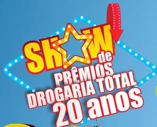 Participar Promoção Drogaria Total 2016 Show de Prêmios 20 Anos