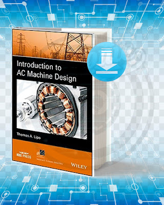 Free Book Introduction To AC Machine Design pdf.
