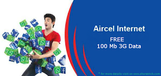 today aircel is offering 100MB of 3G Data Absolutely For Free on Sign Up