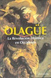 La Revolución islámica en Occidente - Ignacio Olagüe