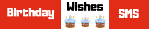 Birthday Wishes SMS - All Type Birthday Wishes