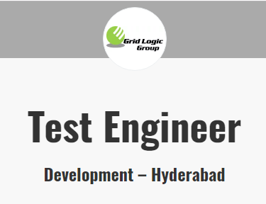 Grid Logic is Hiring Test Engineer for both Freshers and Experienced Job