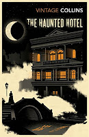 Haunted Hotel by Wilkie Collins