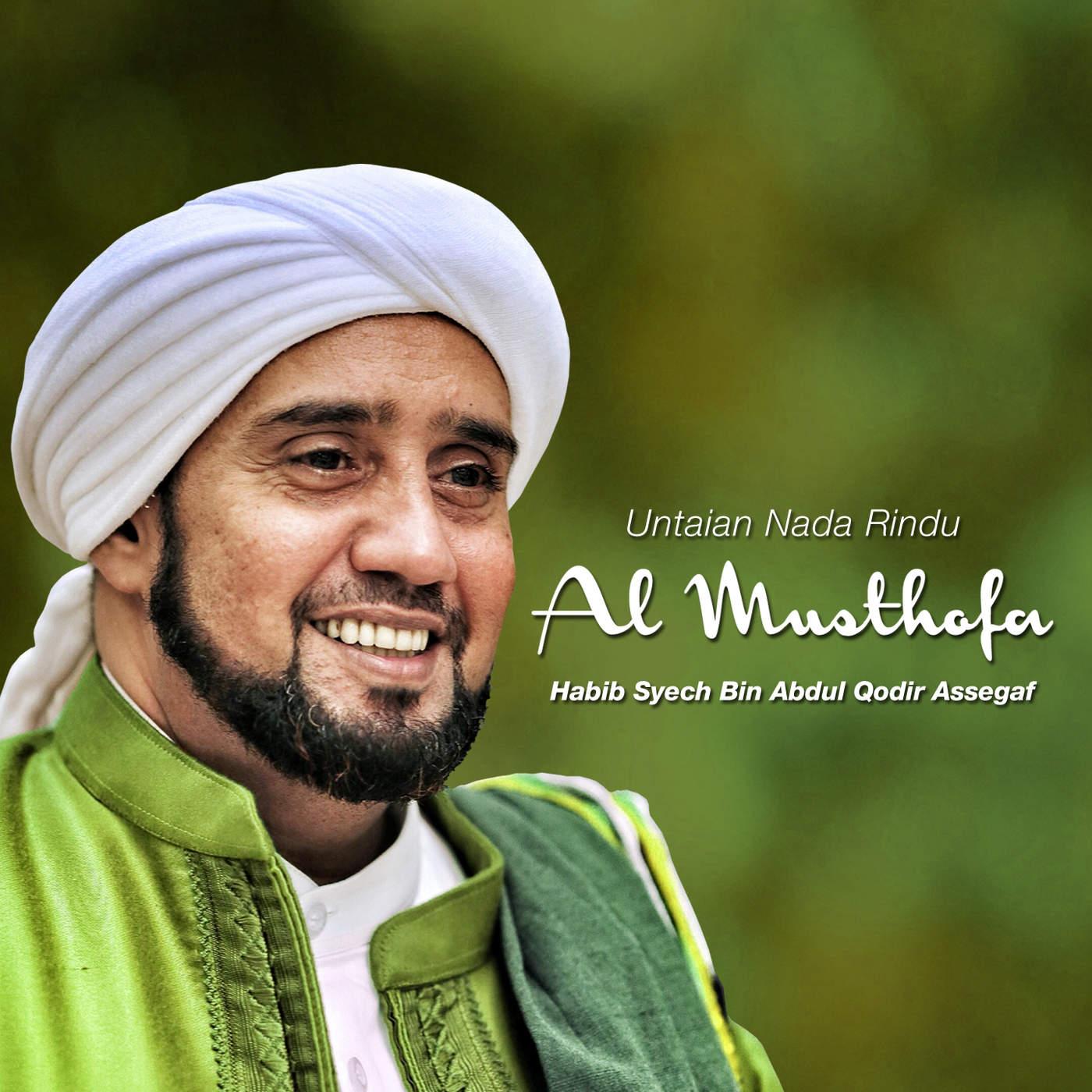 Habib Syech Bin Abdul Qodir Assegaf - Untaian Nada Rindu Al Musthafa - Album (2015) [iTunes Plus AAC M4A]