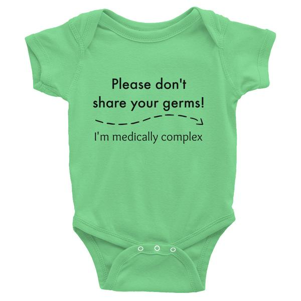 Please don't share your germs! I'm medically complex.