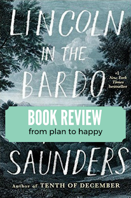 Lincoln in the Bardo by George Saunders gave me goosebumps, made me gasp, brought tears to my eyes, and elicited laughter.