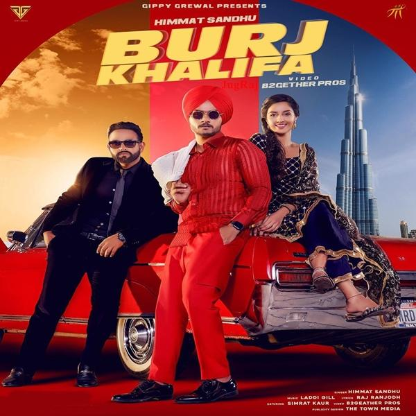 Burj Khalifa - MP3 Song By Himmat Sandhu | Listen & Download