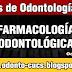 Farmacología Odontológica