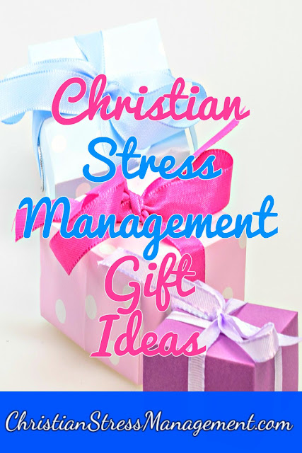 Christian Stress Management Gift Ideas