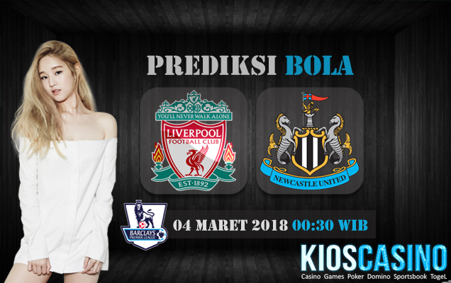 Prediksi Skor Liverpool vs Newcastle 04 Maret 2018