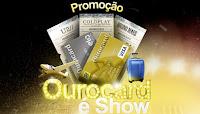 Promoção Ourocard é Show ourocardeshow.com.br